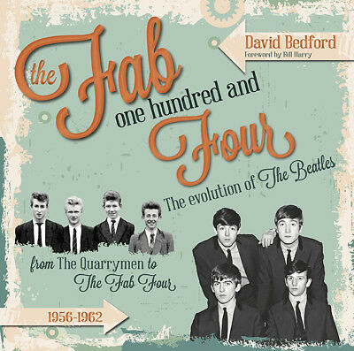 FAB 104:The Evolution of The Beatles. By David Bedford.