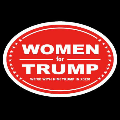 """WOMEN FOR TRUMP"" Pro Donald OVAL DECAL bumper sticker 2020 '20 vote MAGA GOP"