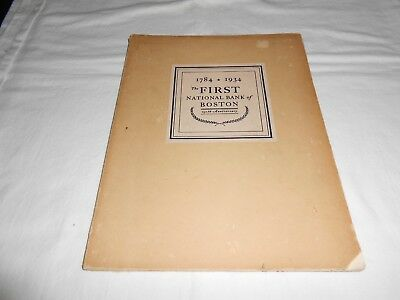 1934 FIRST NATIONAL BANK OF BOSTON 150th ANNIVERSARY BOOK - 1784 - 1934