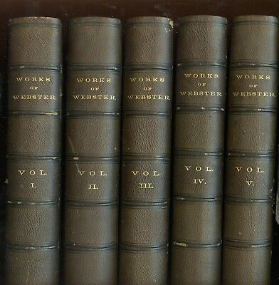Works of DANIEL WEBSTER (1851 1st Edition) SIGNED by Webster, Subscriber's Copy