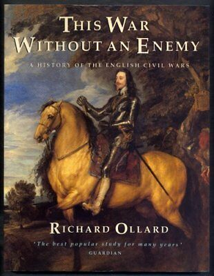 This War without an Enemy: History of the English Civil Wars,R ,.9780006861898