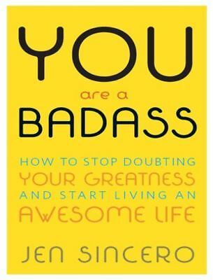You Are a Badass: How to Stop Doubting Your Greatness and Start Living EB00K PDF