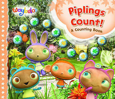NEW WAYBULOO - PIPLINGS COUNT   a COUNTING BOOK Hardback 9781405251297