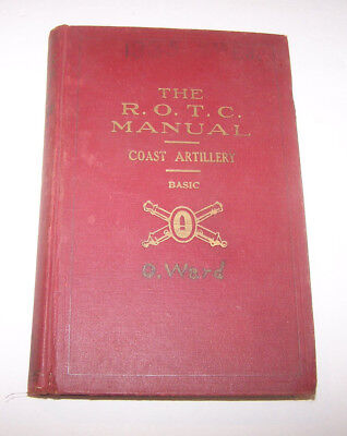 The R.O.T.C. Manual Coast Artillery - Seventh Edition 1935