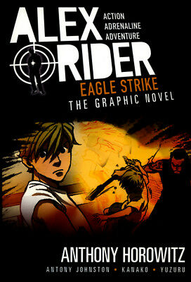 Alex Rider: Eagle strike: the graphic novel by Anthony Horowitz (Paperback /