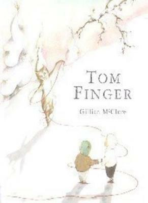 Tom Finger (Bloomsbury Paperbacks),Gillian McClure