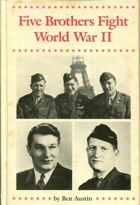 Five brothers fight World War II by Austin, Ben