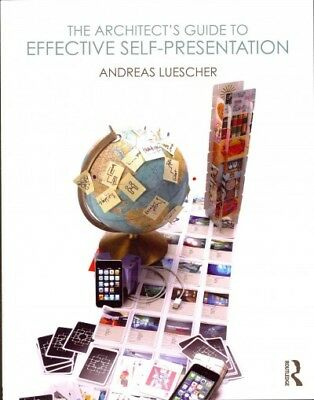 Architect's Guide to Effective Self-Presentation in the Marketplace, Paperbac...