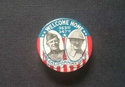 WWI Welcome Home Pinback 91st Division 363rd & 347th Battalions California