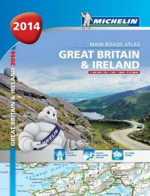 Michelin Tourist and Road Atlases: Great Britain and Ireland (Paperback /