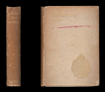 Lieut. Gillespie LETTERS FROM FLANDERS 1914-1915 Argyll & Sutherland Highlanders