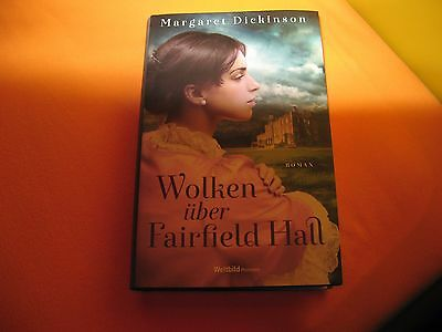 Margaret Dickinson:  Wolken über Fairfield Hall