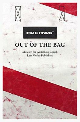 Freitag: Out of the Bag by Museum of Design Zurich, NEW Book, (Paperback) FREE &