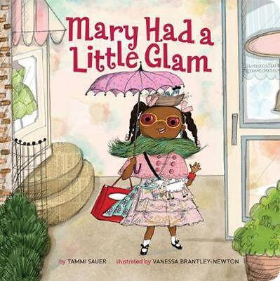 Mary Had a Little Glam by Tammi Sauer Board Books Book Free Shipping!