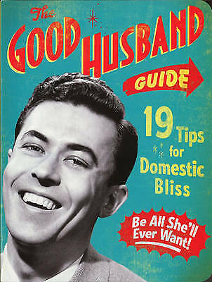 The Good Husband Guide, Ladies' Homemaker Monthly