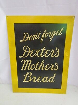 Vintage Large DON'T FORGET DEXTER'S MOTHER'S BREAD Advertising Tin/Metal Sign