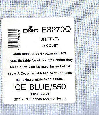 DMC Brittney 28 count Ice Blue /550  70 x 50 cm  52% pure cotton  48% rayon