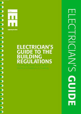 Electrician's guide to the Building Regulations: including Approved Document P,