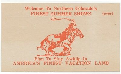 1940s Welcome To Northern Colorado's Finest Summer Shows Pow-Wow Rodeos Round-up