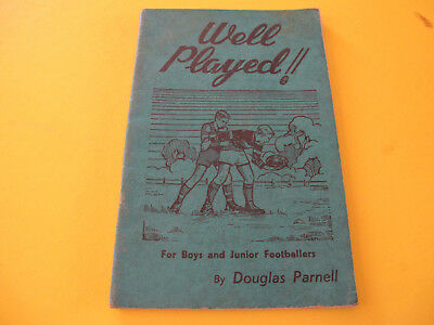 1947 Well Played Australian Football For Boys and Junior Footballers 64 pages