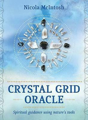Crystal Grid Oracle: Spiritual Guidance Using Nature's Tools by Nicola McIntosh