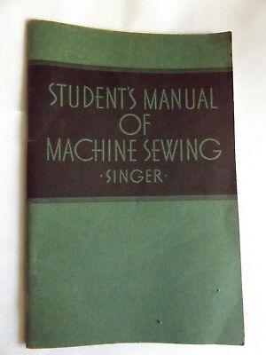 Vintage Singer Student's Manual of Machine Sewing Book 1935 Form 1689