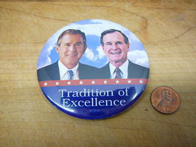 Pres George HW & George W Bush Campaign TRADITION OF EXCELLENCE Button Pinback