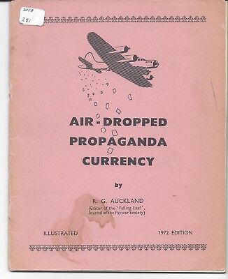 Air-Dropped Propaganda Currency 1972 ed by R.G. Auckland 1 staple loose VG  RARE