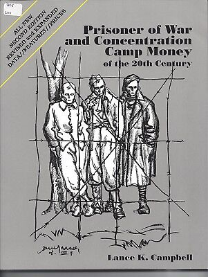 Prisoner of War and Concentration Camp Money of the 20th Century 2nd  L.Campbell