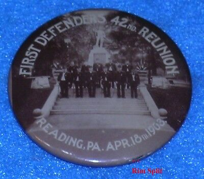 1903 READING PA Civil War FIRST DEFENDERS 42nd Reunion Celluloid  Pinback Button