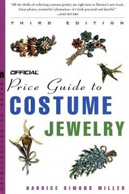 The Official Price Guide to Costume Jewelry, 3rd Edit... by Simons Miller, Harri