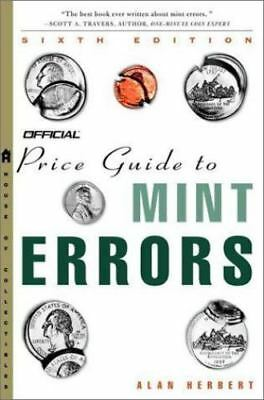 Herbert, Alan : The Official Price Guide to Mint Errors,