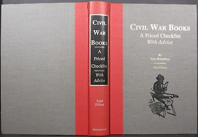 Tom Broadfoot / CIVIL WAR BOOKS A PRICED CHECKLIST WITH ADVICE / 1990