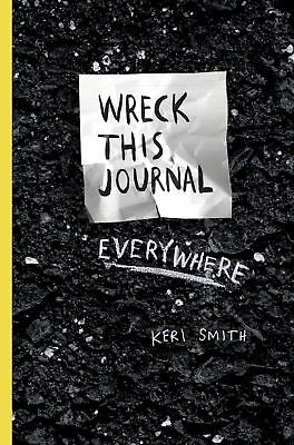 Wreck This Journal Everywhere, Smith, Keri