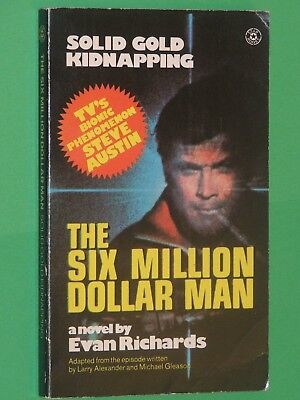 THE SIX MILLION DOLLAR MAN : Solid Gold Kidnapping / LEE MAJORS TV Tie-In / 1975
