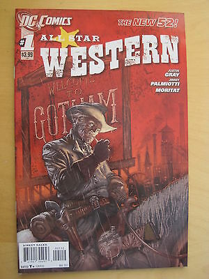 ALL STAR WESTERN 1. JONAH HEX. By GRAY & PALMIOTTI. THE NEW 52 !  DC. 2011