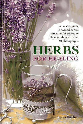 Herbs for Healing: A Guide to Natural Herbal Remedies for Everyday Ailments
