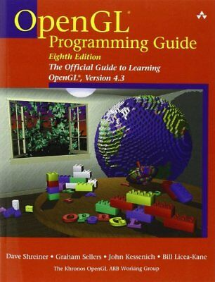 OpenGL Programming Guide: The Official Guide to Learning ... by Licea-Kane, Bill