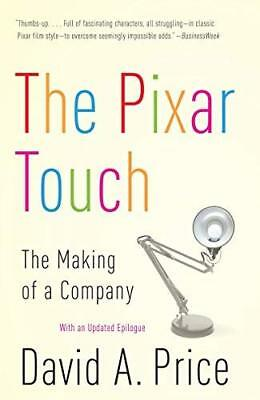 The Pixar Touch: The Making of a Company David A. Price Vintage Brand: Vintage