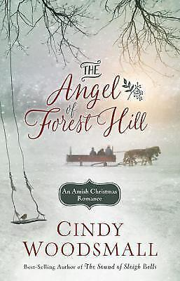 NEW - The Angel of Forest Hill: An Amish Christmas Romance