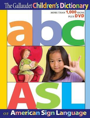 Gallaudet Children's Dictionary of American Sign Language by The Editors of Gall
