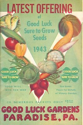 1943 Good Luck Gardens Seeds  Catalog -Paradise, Pa -Original Vintage