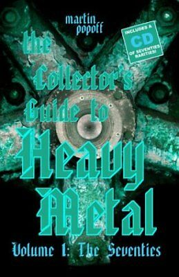 The Collector's Guide to Heavy Metal Vol. 1 by Martin Popoff (2003,...