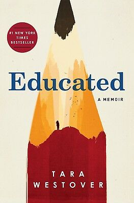 Educated A Memoir By Tara-Westover ( HARDCOVER ) 2018