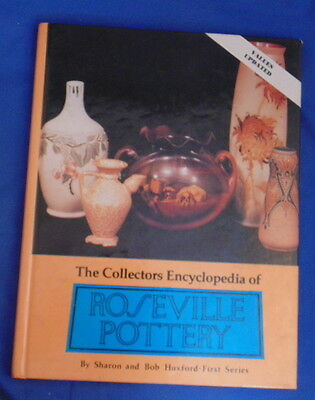 The Collectors Encyclopedia of ROSEVILLE POTTERY -- Sharon & Bob Huxford