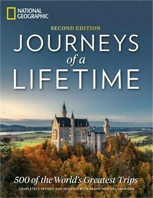Journeys of a Lifetime, Second Edition: 500 of the World's Greatest Trips (Hardb