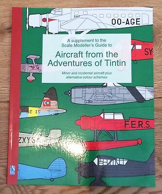 A supplement to Scale Modeller's Guide to Aircraft from the Adventures of Tintin