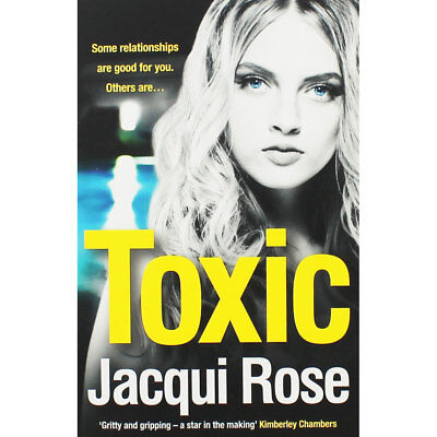 Toxic by Jacqui Rose (Paperback), Fiction Books, Brand New