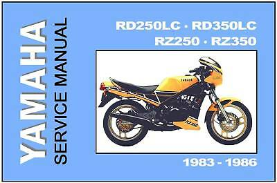 YAMAHA WORKSHOP MANUAL RD250 RD350 RD350LC RZ250 RZ350 1983 1984 1985 and  1986