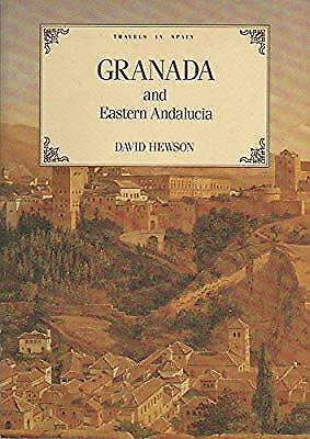 Travels in Spain: Granada and Eastern Andalucia, Hewson, David, Used; Good Book